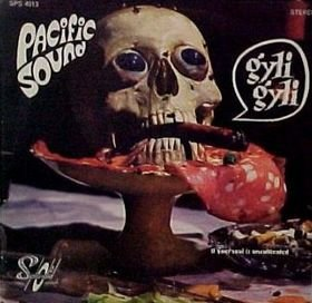 Pacific Sound_Gyli Gyli / If Your Soul Is Uncultivated (single)_krautrock