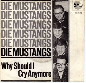 Mustangs_Why should I cry anymore (single)_krautrock