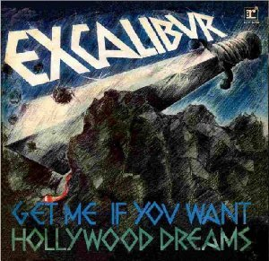 Excalibur_Get me if you want / Hollywood dreams_krautrock