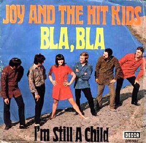 Joy And The Hit Kids_Bla, Bla / I m still a child (single)_krautrock
