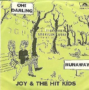 Joy And The Hit Kids_Oh darlin' MEXICAN / Runaway_krautrock